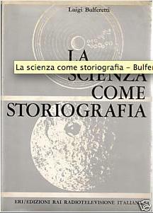 La scienza come storiografia