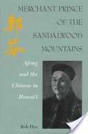 Merchant Prince of the Sandalwood Mountains