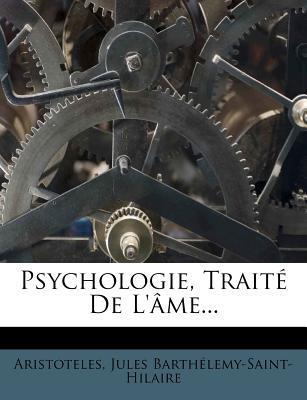 Psychologie, Traite de L'Ame.