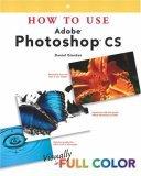 How to Use Adobe Photoshop CS