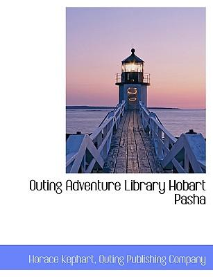 Outing Adventure Library Hobart Pasha