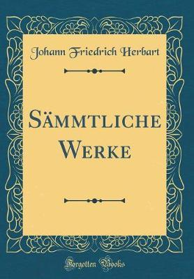 Sämmtliche Werke (Classic Reprint)