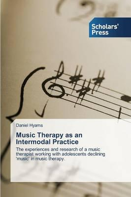 Music Therapy as an Intermodal Practice