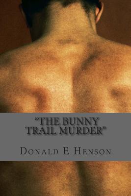 The Bunny Trail N Murder