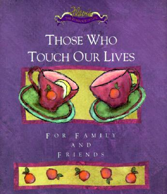Those Who Touch Our Lives