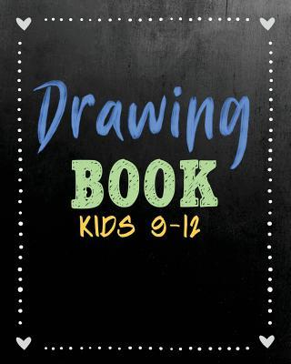 Drawing Book Kids 9-12 Journal
