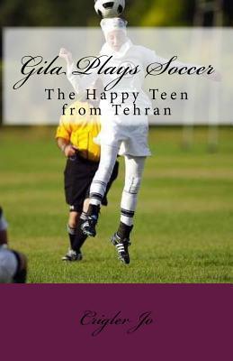 Gila Plays Soccer