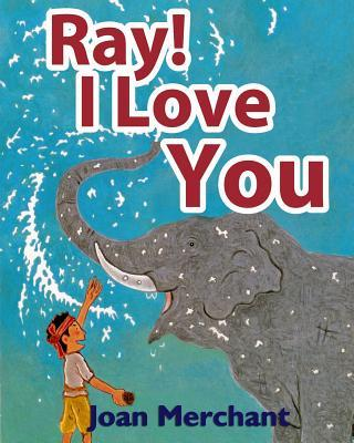 Ray! I Love You