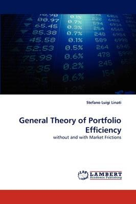 General Theory of Portfolio Efficiency