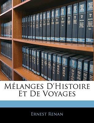 Mlanges D'Histoire E...