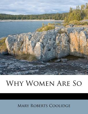 Why Women Are So