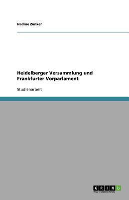 Heidelberger Versammlung und Frankfurter Vorparlament
