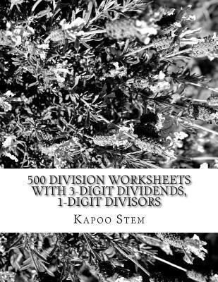 500 Division Worksheets With 3-digit Dividends, 1-digit Divisors