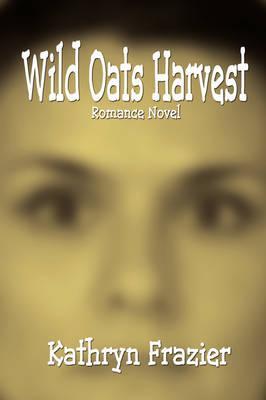 Wild Oats Harvest