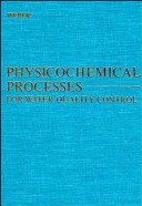 Physicochemical processes for water quality control