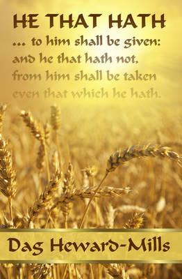 He That Hath...