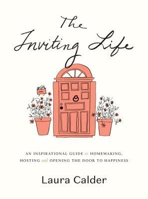 The Inviting Life