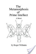 The Metamorphosis of Prime Intellect