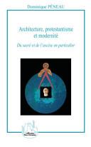 Architecture, protestantisme et modernité