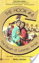 Hook, The: The Death of Lorenzo Jones - Book #4