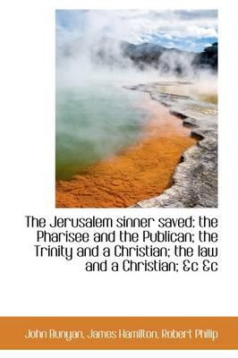 The Jerusalem Sinner Saved