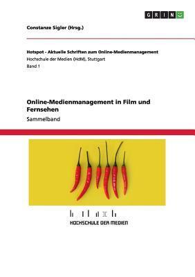 Online-Medienmanagement in Film und Fernsehen