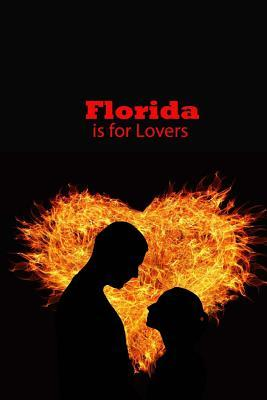 Florida is for Lover...