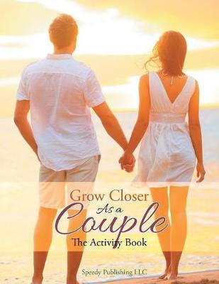 Grow Closer As a Couple