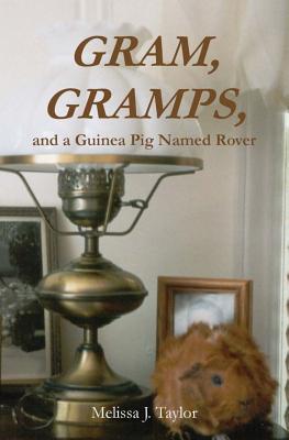 Gram, Gramps, and a Guinea Pig Named Rover