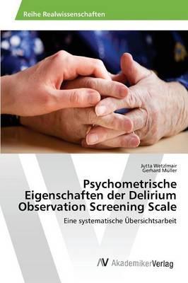 Psychometrische Eigenschaften der Delirium Observation Screening Scale