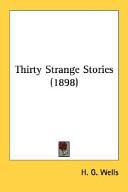 Thirty Strange Stories (1898)