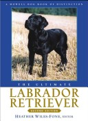 The Ultimate Labrador Retriever