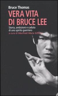 Vera vita di Bruce Lee