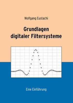 Grundlagen digitaler Filtersysteme