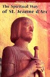The Spiritual Way of St. Jeanne D'Arc