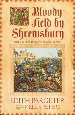 A Bloody Field by Shrewsbury