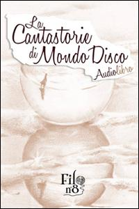 La cantastorie di mondo disco. Audiolibro. CD Audio