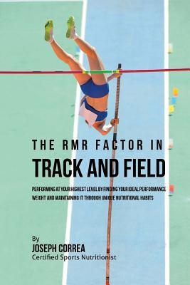 The Rmr Factor in Track and Field