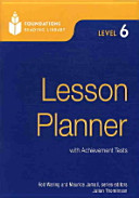FOUNDATIONS READING LIBRARY LESSON PLANNER. LEVEL 6
