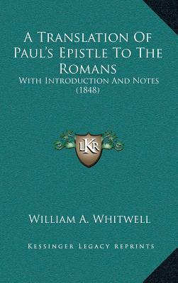 A Translation of Paula Acentsacentsa A-Acentsa Acentss Epia Translation of Paula Acentsacentsa A-Acentsa Acentss Epistle to the Romans Stle to the R