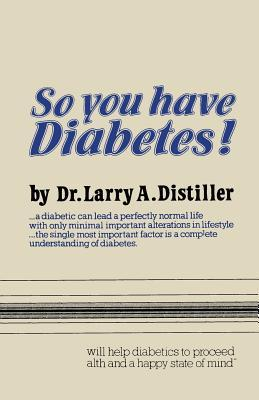 So You Have Diabetes!