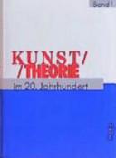 Kunsttheorie im zwanzigsten Jahrhundert