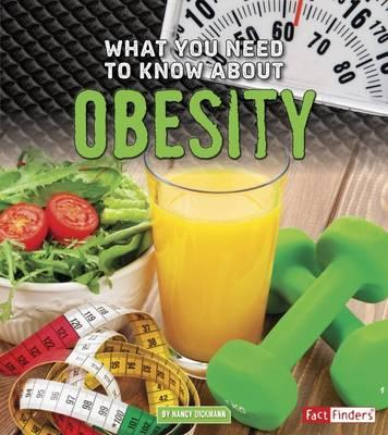 What You Need to Know About Obesity (Fact Finders