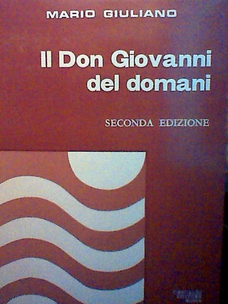 Il Don Giovanni del domani