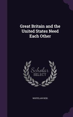 Great Britain and the United States Need Each Other
