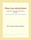 Fifteen Years with the Outcast (Webster's Japanese Thesaurus Edition)