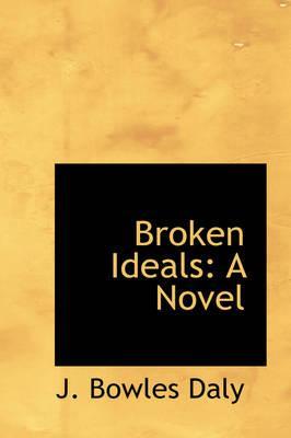 Broken Ideals