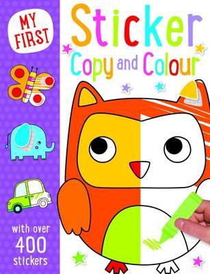 My First Copy and Colour (Sticker Activity Books)