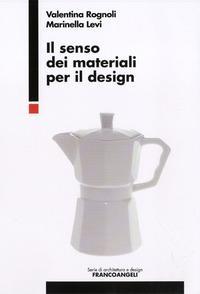 Il senso dei materiali per il design