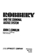Robbery and the Criminal Justice System